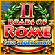 Download Roads of Rome: New Generation 2 game