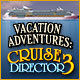 Download Vacation Adventures: Cruise Director 3 game
