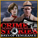 Crime Stories: Days of Vengeance Game