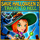 Save Halloween 2: Travel to Hell Game