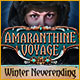 Download Amaranthine Voyage: Winter Neverending game