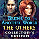 Download Bridge to Another World: The Others Collector's Edition game