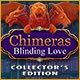 Chimeras: Blinding Love Collector's Edition game