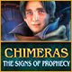 Download Chimeras: The Signs of Prophecy game