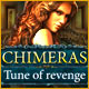 Download Chimeras: Tune Of Revenge game