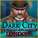 Download Dark City: London game