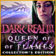 Download Dark Realm: Queen of Flames Collector's Edition game