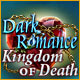 Dark Romance: Kingdom of Death Game