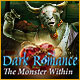 Download Dark Romance: The Monster Within game