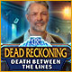 Download Dead Reckoning: Death Between the Lines game