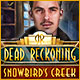 Download Dead Reckoning: Snowbird's Creek game