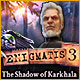 Enigmatis 3: The Shadow of Karkhala Game