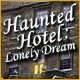 Download Haunted Hotel: Lonely Dream game