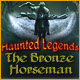 Download Haunted Legends: The Bronze Horseman game