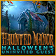 Download Haunted Manor: Halloween's Uninvited Guest game
