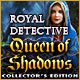 Download Royal Detective: Queen of Shadows Collector's Edition game