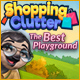 Shopping Clutter: The Best Playground Game