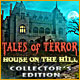 Download Tales of Terror: House on the Hill Collector's Edition game