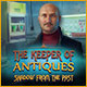 Download The Keeper of Antiques: Shadows From the Past game