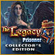 The Legacy: Prisoner Collector's Edition Game