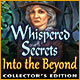 Download Whispered Secrets: Into the Beyond Collector's Edition game