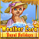 Weather Lord: Royal Holidays Game