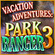Download Vacation Adventures: Park Ranger 3 game