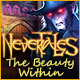 Download Nevertales: The Beauty Within game